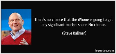 quote-there-s-no-chance-that-the-iphone-is-going-to-get-any-significant-market-share-no-chance-steve-ballmer-208933.jpg